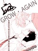 GROW AGAIN 第1话